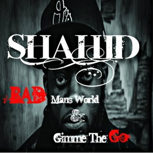 Image for 'Bad Mans World / Gimme the Go'