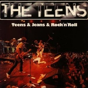 Image for 'Teens & Jeans & Rock'n'Roll'