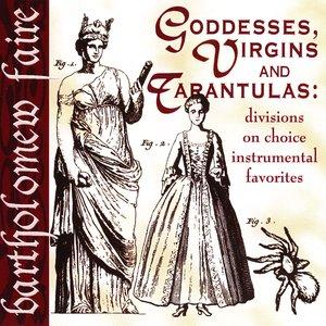 Image for 'Goddesses, Virgins & Tarantulas'