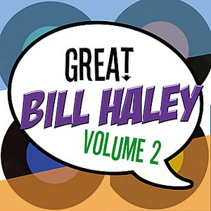 Image for 'The Great Bill Haley Vol 2'