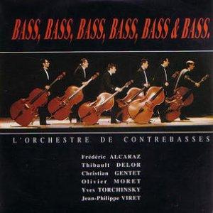 Image for 'Bass, bass, bass, bass, bass & bass'