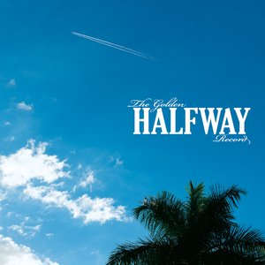 Image for 'The Golden Halfway Record'