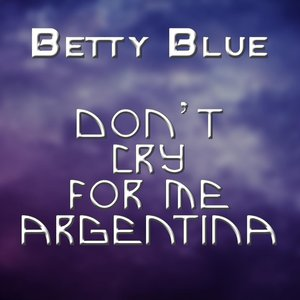 Image for 'Don't Cry for Me Argentina'