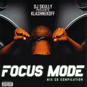 Imagen de 'DJ Skully Presents Klashnekoff: Focus Mode'