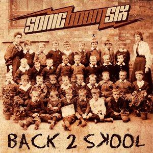 Image for 'Back 2 Skool (single edit)'