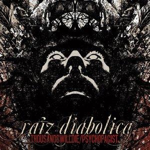 Image for 'Raiz Diabolica - split with Thousandswilldie'