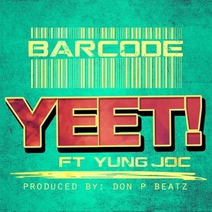 Image for 'Yeet (feat. Yung Joc)'