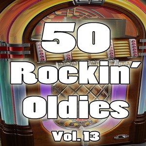 Image for '50 Rockin' Oldies, Vol. 13'