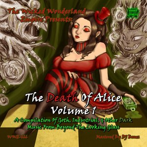 Imagen de 'Death of Alice Volume 1: A Compilation of Goth, Industrial, & Other Dark Music'