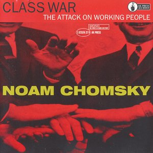 Image for 'Class War: The Attack on Working People'