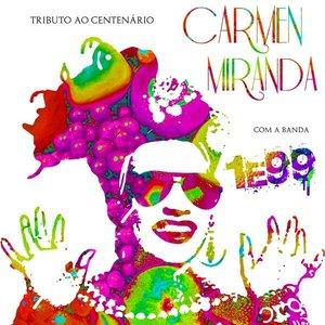 Bild für 'Tributo Ao Centenário De Carmen Miranda'
