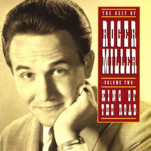 Bild för 'The Best of Roger Miller - Volume Two: King Of The Road'