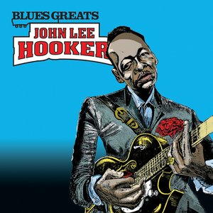 Image for 'Blues Greats: John Lee Hooker'