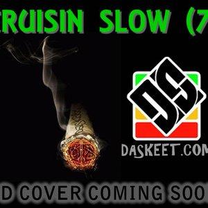 Image for 'Cruisin Slow (7)'