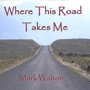Image for 'Where This Road Takes Me'