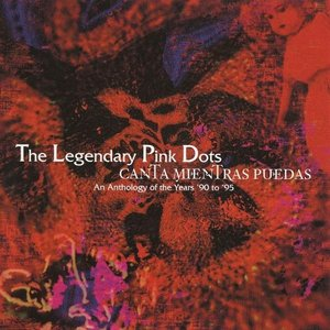 Image pour 'Canta Mientras Puedas: An Anthology Of The Years '90 To '95'