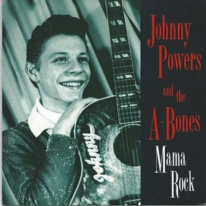 Image for 'Johnny Powers And The A-bones'