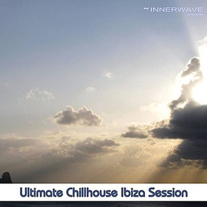Immagine per 'Ultimate Chillhouse Ibiza Session'