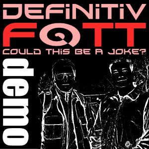 Image for 'Could this be a joke (Demo)'