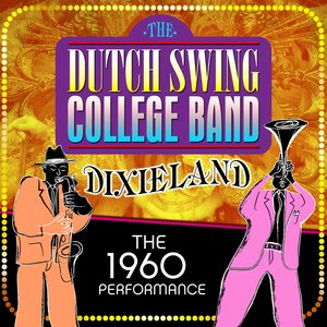 Image for 'Dixieland: The 1960 Performace'