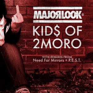 Image for 'Kid$ of 2moro'