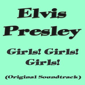 Image for 'Girls! Girls! Girls! (Original Soundtrack)'