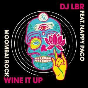 Image for 'Wine It Up (Moombai Rock)'
