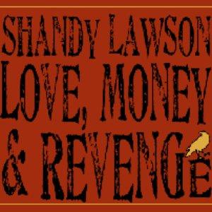 Imagen de 'Love, Money & Revenge'