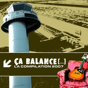 Image for 'Ca balance [...] La compilation 2007'