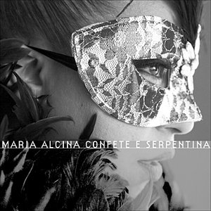 Image for 'Maria Alcina, confete e serpentina'