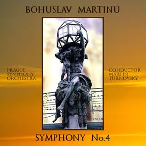Image for 'Symphony no.4 (Prague Symphony Orchestra, Martin Turnovský)'