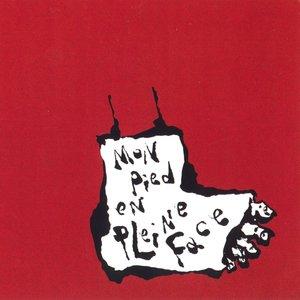 Image for 'Mon pied en pleine face'