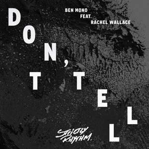 Immagine per 'Don't Tell / Ripple (feat. Rachel Wallace)'