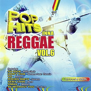 Image for 'Pop Hits Inna Reggae Vol. 6'