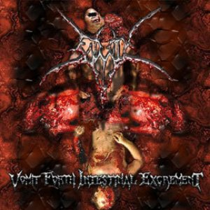 Image for 'Vomit Forth Intestinal Excrement'