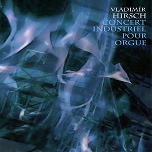 Image for 'Concert industriel pour orgue / Live 1998'