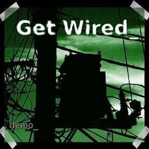 Image for 'Get Wired_'