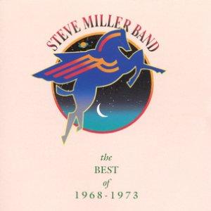 Image for 'The Best Of Steve Miller Band 1968-1973'