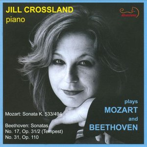 Image for 'Jill Crossland plays Mozart and Beethoven'