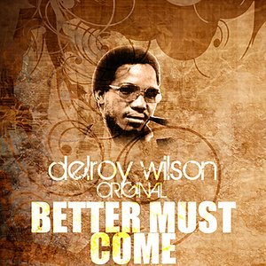 Image for 'Better Must Come'