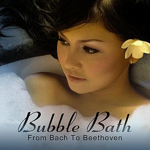 Image for 'Bubble Bath: From Bach To Beethoven'