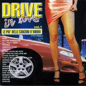 Image for 'Drive In Love, Vol. 1 (Le piu' belle canzoni d'amore)'