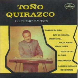 Image for 'Toño Quirazco y su Hawaiana'