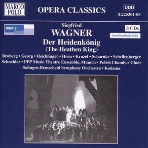 Image for 'Wagner, S: Heidenkonig (Der) (The Heathen King)'
