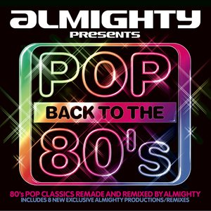 Image for 'Almighty Presents: Pop Back To The 80's'