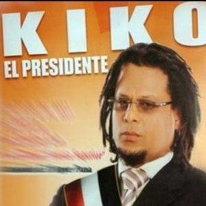 Image for 'Kiko El Presidente'