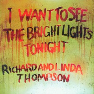 Bild för 'I Want to See the Bright Lights Tonight'