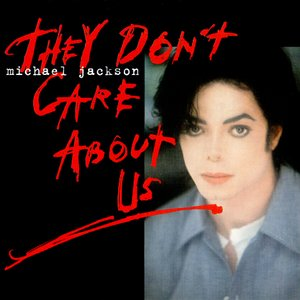 Image for 'They Don't Care About Us'