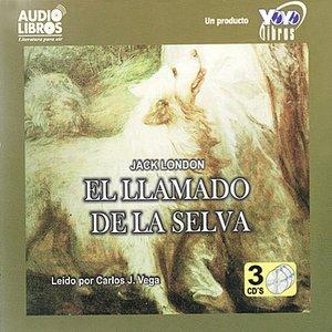 Image for 'El Llamado de la Selva, Primera Parte: III'