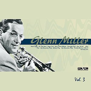 Image for 'Glenn Miller Vol.3'